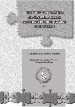 Integrovaná didaktika slovenského jazyka a literatúry pre primárne