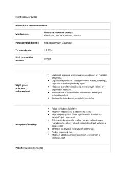 Event manager junior Informácie o pracovnom mieste Miesto práce