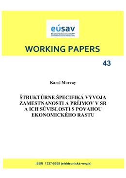 Morvay, K. Štruktúrne špecifiká vývoja zamestnanosti a príjmov v SR
