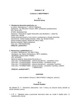 Dodatok č. 24 k Zmluve č. 06KVYF000211 Čl. 1 Zmluvné strany 1