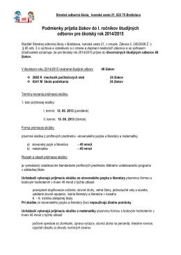 Podmienky prijatia žiakov do I. ročníkov študijných odborov pre