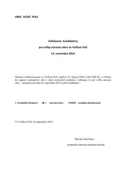 Vyhlásenie kandidatúry pre voľby starostu obce vo Veľkom Poli