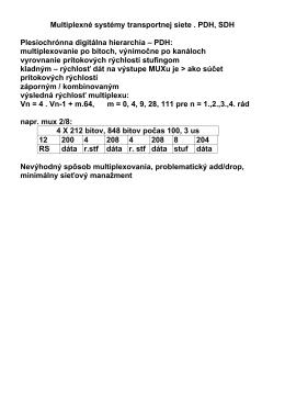 Multiplexné systémy transportnej siete . PDH, SDH Plesiochrónna