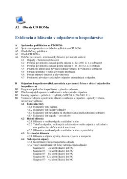 A3 Obsah CD ROMu Evidencia a hlásenia v odpadovom hospodárstve