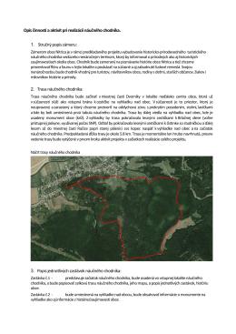 Opis činností a aktivít pri realizácii náučného chodníka. 1. Stručný