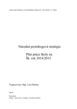Národná protidrogová stratégia Plán práce školy na Šk. rok 2014/2015