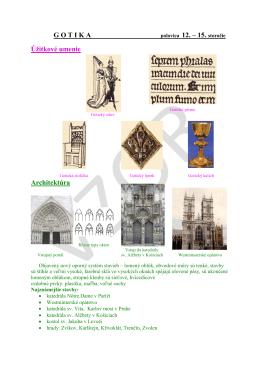 G O T I K A     polovica 12. – 15. storočie Úžitkové umenie Architektúra