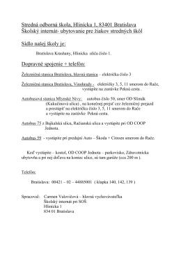 Stredná odborná škola, Hlinícka 1, 83401 Bratislava Školský internát