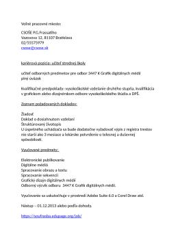 Voľné pracovné miesto: CSOŠE P.G.Frassatiho Vazovova 12, 81107