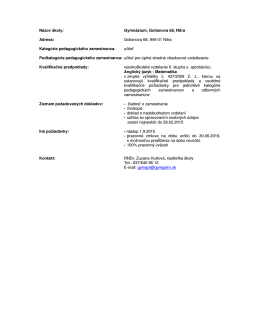 Názov školy: Gymnázium, Golianova 68, Nitra Adresa: Golianova 68