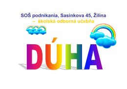 SOŠ podnikania, Sasinkova 45, Žilina – školská odborná učebňa