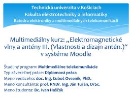 """Multimediálny kurz: """"Elektromagnetické vlny a antény III. """" v systéme"""