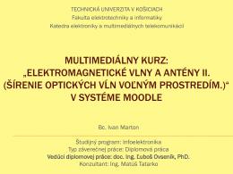 elektromagnetické vlny a antény ii. (šírenie optických vĺn voľným