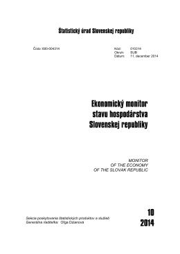 CACHEID=767a1fb2-1516-4abe-ba1f-64babc8a06fb;Ekonomický monitor stavu hospodárstva Slovenskej republiky 10 2014
