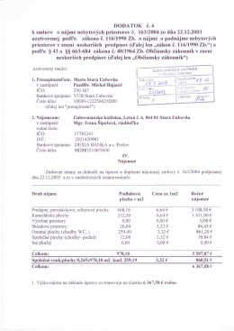 DODATOK č. 6 k zmluve o nájme nebytových priestorov č. 163/2004