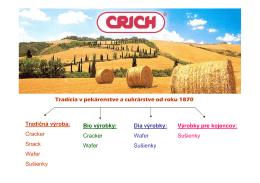 Tradícia v pekárenstve a cukrárstve od roku 1870 Tradičná výroba