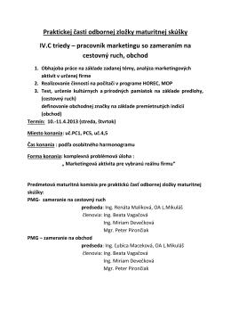 Praktickej časti odbornej zložky maturitnej skúšky IV.C triedy