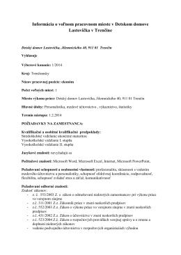 Informácia o voľnom pracovnom mieste v Detskom domove - T-com