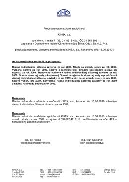 Predstavenstvo akciovej spoločnosti KINEX, a.s. so sídlom, 1. mája