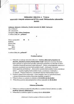 PRÍKAZNÁ ZMLUVA č. 7/2014 uzavretá v zmysle ustanovení §724 a