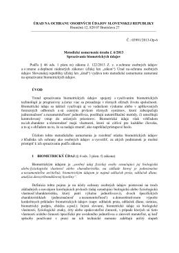 Metodické usmernenie úradu č. 6/2013 Spracúvanie biometrických