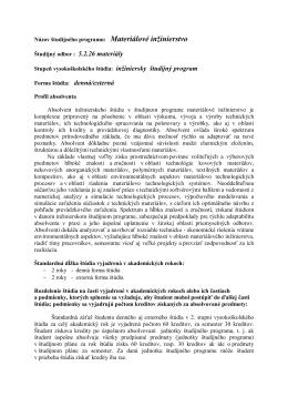 Názov študijného programu: Materiálové inžinierstvo Študijný odbor