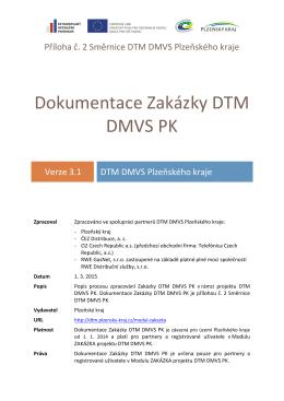 Dokumentace Zakázky DTM DMVS PK v3.1