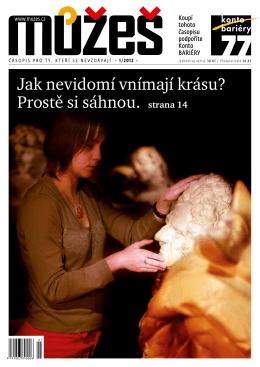 Jak nevidomí vnímají krásu? Prostě si sáhnou. strana 14