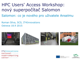 HPC Users` Access Workshop: nový superpočítač