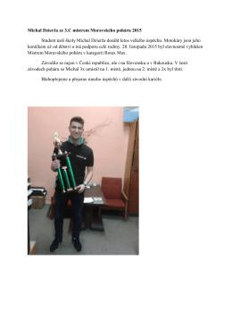 Michal Dzierža ze 3.C mistrem Moravského poháru 2015 Student