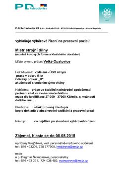 Mistr strojní dílny Zájemci, hlaste se do 08.05.2015