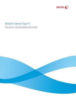 Mobilní skener Eye-Fi Stručná uživatelská příručka