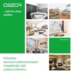 Průvodce domovní elektroinstalací respektující styl vašeho interiéru