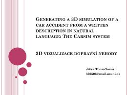 3D vizualizace dopravní nehody