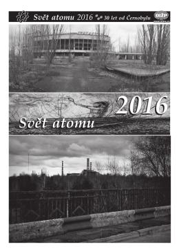 Svět atomu 2016 30 let od Černobylu