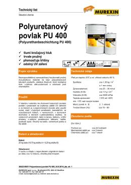 Polyuretanový povlak PU 400 (Polyurethanbeschichtung
