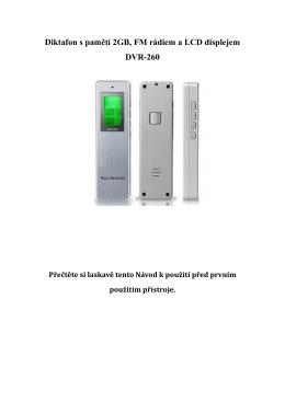 Diktafon s pamětí 2GB, FM rádiem a LCD displejem DVR-260