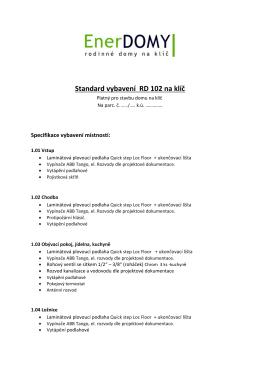 Standard vybavení RD 102 na klíč