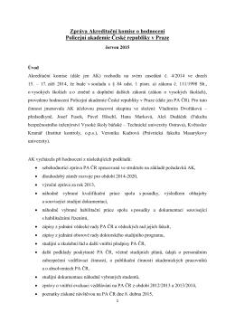 Zpráva Akreditační komise o hodnocení Policejní akademie České