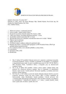 SPORTOVNÍ POLICEJNÍ SPOLEK PREZIDIUM PRAHA Jednání