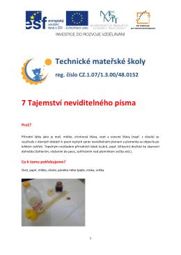 Technické mateřské školy 7 Tajemství neviditelného písma