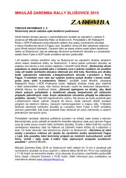 Tisková informace č. 5  - Mikuláš Zaremba Rally Slušovice 2015