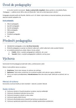 Úvod do pedagogiky Předmět pedagogika Výchova