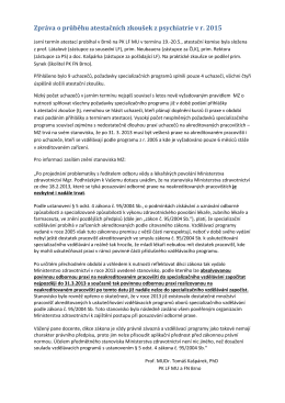 Zpráva z atestace na jaře 2015 v Brně