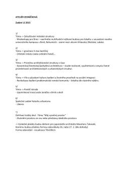 ATELIÉR ZEDNÍČKOVÁ Zadání LS 2015 1/ Téma