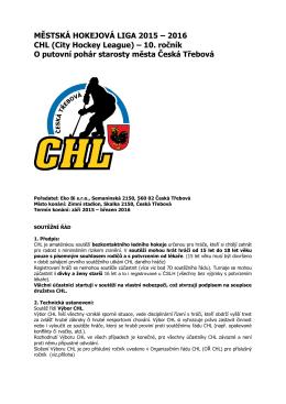 MĚSTSKÁ HOKEJOVÁ LIGA 2015 – 2016 CHL (City Hockey