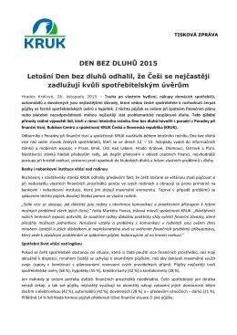 DEN BEZ DLUHŮ 2015 Letošní Den bez dluhů odhalil, že