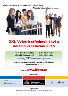 XXI. Veletrh středních škol a dalšího vzdělávání 2015 Info na www