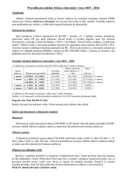 Pravidla pro odchov býků u chovatele v roce 2015 - 2016