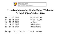 Uzavření obecního úřadu Dolní Třebonín V době Vánočních svátků